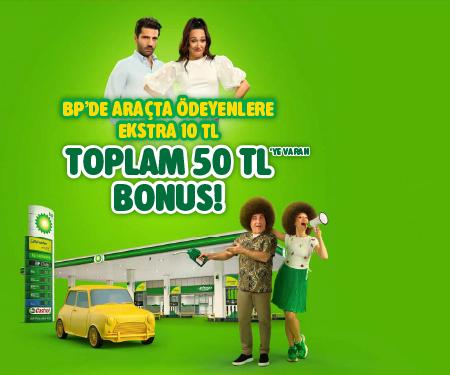 BP'de araçta ödemeye ekstra <br> 10 TL bonus!