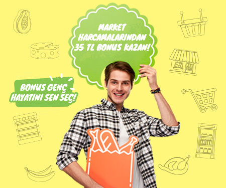 Bonus Genç'le markette <br> 35 TL bonus!