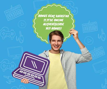Bonus Genç Kafası'na 11.11'de online alışverişlerde %11 bonus!