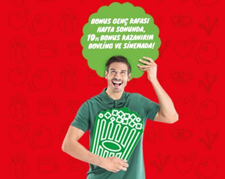 Hafta sonunda, 10 TL bonus kazanırım bovling ve sinemada!