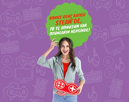 Bonus Genç kafası Steam'de! Oyunlarda 10 TL Bonus!
