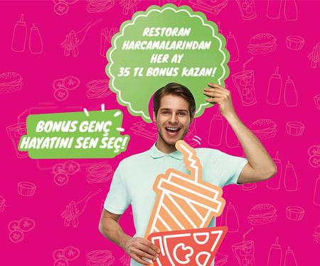 Bonus Genç'le her ay 35 TL bonus!