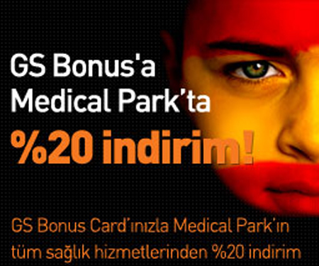 GS Bonus'a Medical Park'ta %20 indirim!