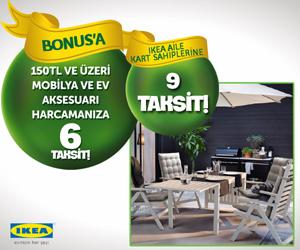 Bonus'a özel IKEA'ya 6 taksit, Aile Kart sahiplerine 9 Taksit