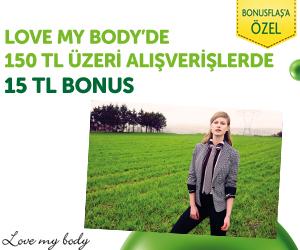 Love my body'de 150 TL üzeri alışverişlerde <br/>15 TL bonus